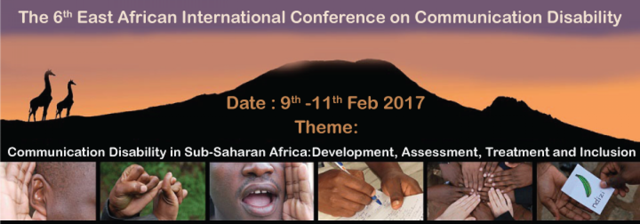6th East African Conference on Communication Disability