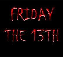 Many people are struck with paraskavedekatriaphobia on Friday THE 13TH